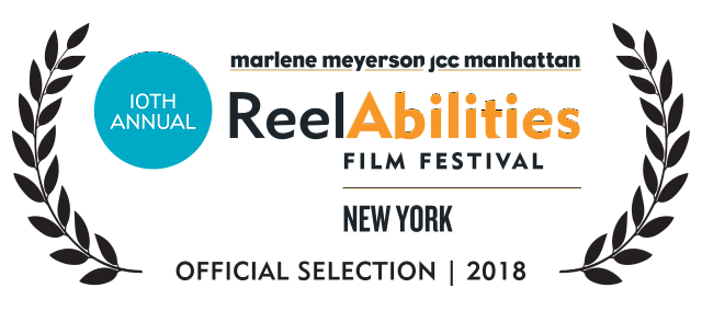 ReelAbilities Film Festival NY Official Selection 2018